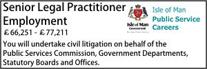 Isle of Man Feb 20 Senior Legal Litigation