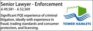 Tower Hamlets Oct 21 Senior Lawyer - Enforcement